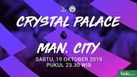 Premier League - Crystal Palace Vs Manchester City (Bola.com/Adreanus Titus)