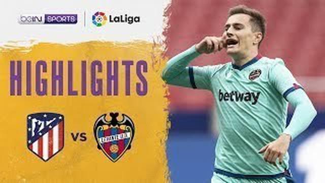 Berita video highlights Liga Spanyol, Atletico Madrid dikalahkan Levante 0-2, Jumat malam (20/2/21)