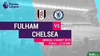 Premier League: Fulham Vs Chelsea (Bola.com/Adreanus Titus)