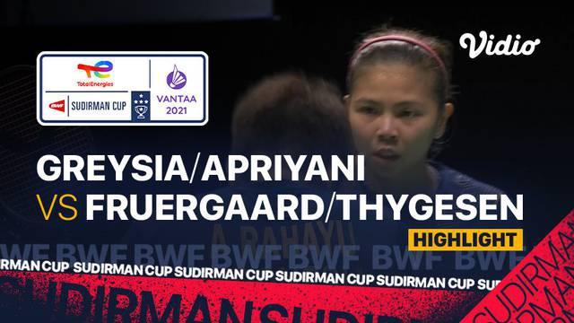 Berita video highlights kemenangan ganda puri Indonesia, Greysia Polii/Apriyani Rahayu dari pasangan Denmark, Fruergaard/Sara Thygesen di Grup C Piala Sudirman 2021, Rabu (29/09/2021).