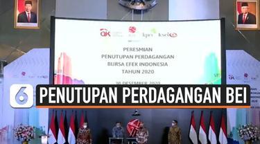 Perdagangan Bursa Efek Indonesia tahun 2020 resmi ditutup. Otoritas Jasa Keuangan menyebut ekonomi nasional sempat terpukul pada bulan Maret akibat pandemi Covid-19. Namun jelang akhir tahun pergerakannya terus menanjak, melahirkan optimisme ekonomi ...