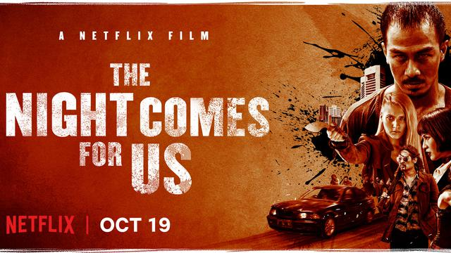 The Night Comes for Us | Netflix