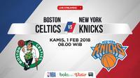 Jadwal NBA, Boston Celtics Vs New York Knicks. (Bola.com/Dody Iryawan)