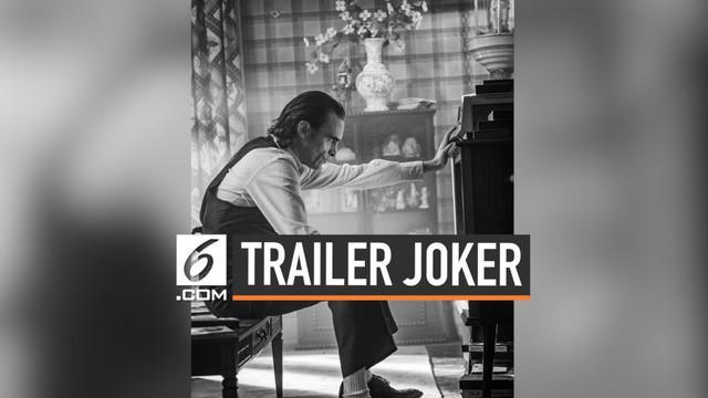 Film Joker merilis trailer final yang akan segera tayang di bioskop. Dalam film terbarunya, akan diceritakan tentang asal usul karakter Joker.