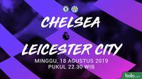 Premier League - Chelsea Vs Leicester City (Bola.com/Adreanus Titus)