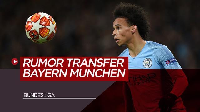 Berita Video tentang 5 Pemain yang Menjadi Incaran Bayern Munchen, Termasuk Leroy Sane