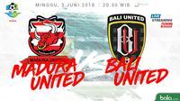 Jadwal Liga 1 2018 pekan ke-12, Madura United Vs Bali United. (Bola.com/Dody Iryawan)