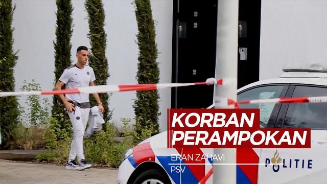Berita Video Pemain PSV, Eran Zahavi Tinggalkan Pertandingan Usai Rumahnya Dirampok