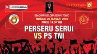Live Streaming Perseru Serui Vs PS TNI (Liputan6.com / Trie yas)