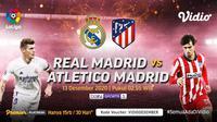 Live streaming El Derbi Madrileno Real Madrid vs Atletico, Minggu (13/12/2020) pukul 03.00 WIB dapat disaksikan melalui platfrom Vidio. (Dok. Vidio)