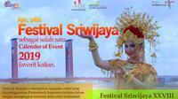 Ayo pilih Festival Sriwijaya sebagai salah satu Calender of Event 2019 favorit kalian.