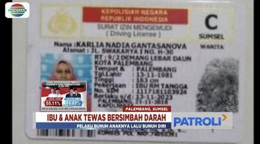 Polisi menyatakan kematian seorang ibu dan anak di Palembang, Sumatera Selatan, murni karena ibu bunuh anak lalu bunuh diri.