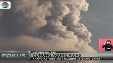 Aktivitas vulkanik Gunung Agung Selasa (28/11) siang alami tremor selama setengah jam dan berpotensi terjadi letusan besar.