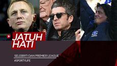 Berita video beberapa selebriti Amerika Serikat dan Inggris yang jatuh hati dengan klub Premier League. Siapa sajakah mereka?