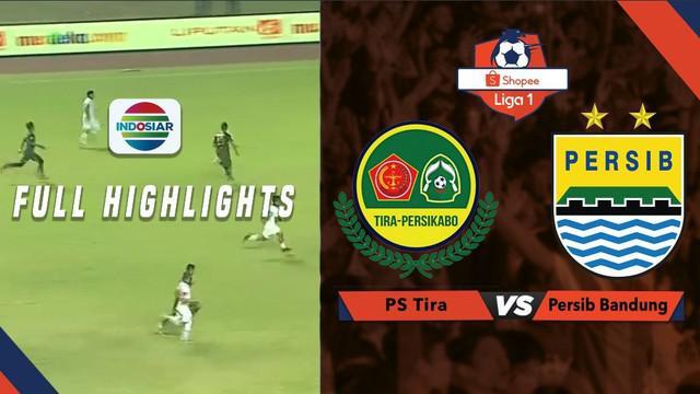 Berita video highlights Shopee Liga 1 2019 antara PS Tira Persikabo melawan Persib Bandung yang berakhir dengan skor 1-1, Sabtu (14/9/2019).