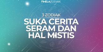 3 Zodiak Ini Suka Cerita Seram dan Hal Mistis