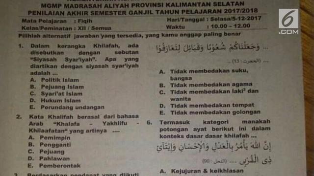 Beredar sebuah foto lembar soal ujian Madrasah Aliyah yang isinya membahas soal Khilafah.