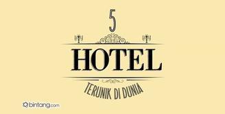 5 Hotel Terunik di Dunia