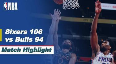 Berita video highlight NBA pertandingan antara Philadelphia 76ers melawan Chicago Bulls, Selasa (4/5/2021).