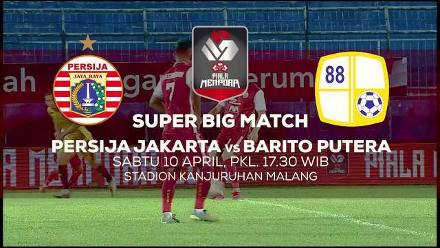 Berita Video Jangan Lupa Saksikan Perempat Final Piala Menpora 2021, Laga Antara Persija Melawan Barito Putera