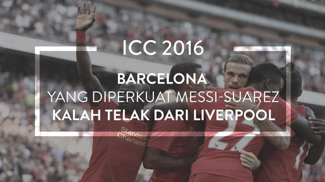 Liverpool menang telak 4-0 atas Barcelona di International Champions Cup (ICC) 2016, Minggu (7/8/2016) dini hari WIB.