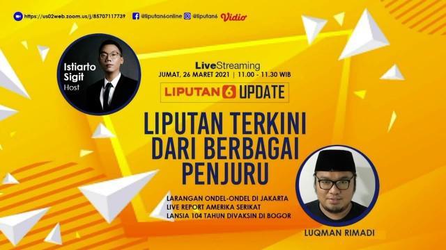 Live streaming liputan6.com update hari ini membahas dari berbagai penjuru dengan headline mengenai larangan ondel-ondel di DKI Jakarta.