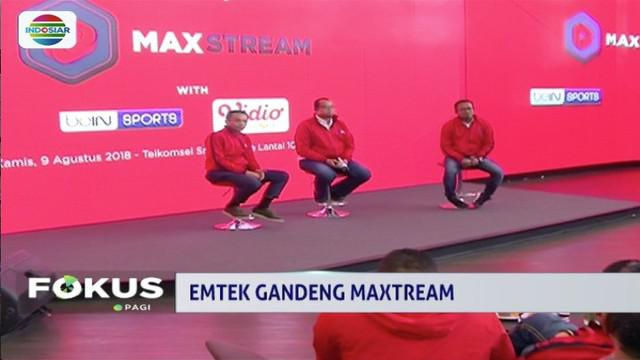 Emtek Group gandeng MAXstream Telkomsel untuk tayangkan streaming pertandingan Asian Games 2018.