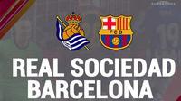 Piala Super Spanyol - Real Sociedad Vs Barcelona (Bola.com/Adreanus Titus)
