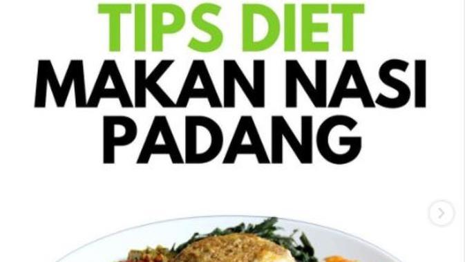 4 Tips Diet Tapi Tetap Makan Nasi Padang. (dok.Instagram @rahmatsandii/https://www.instagram.com/p/CHW0lDRnFTz/Henry)