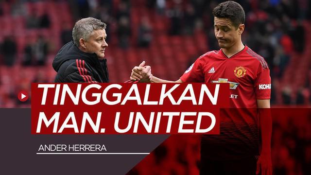 Berita video gelandang Ander Herrera secara resmi meninggalkan Manchester United.