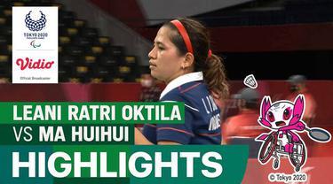 Berita Video, Highlights Pertandingan Leani Ratri Oktila Vs Ma Huihui di  Tunggal Putri Paralimpiade Tokyo 2020