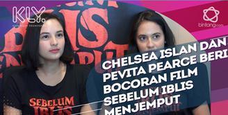 Chelsea Islan dan Pevita Pearce ceritakan garis besar film sebelum iblis menjemput.