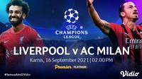 Link Live Streaming Big Match Liga Champions 2021/2022 : Liverpool vs AC Milan di Vidio.(Sumber : dok. vidio.com)