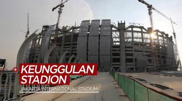 Berita video beberapa keunggulan dari Jakarta International Stadium (JIS), yang masih dalam tahap pembangunan.
