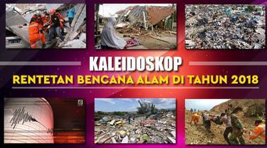 Tahun 2018 juga banyak diwarnai dengan bencana alam yang terjadi di berbagai pelosok Nusantara.