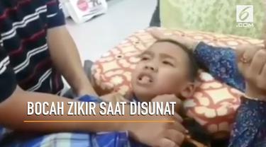 Beredar video seorang bocah menyenandungkan zikir saat tengah disunat.