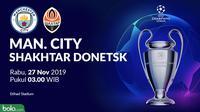 Liga Champions - Manchester City Vs Shakhtar Donetsk (Bola.com/Adreanus Titus)