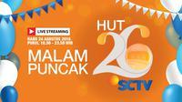 Saksikan Live Streaming HUT 26 SCTV di Istora Senayan, Jakarta