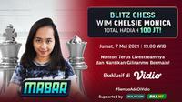 Streaming MABAR Blitz Chess Bersama WIM Chelsie Monica di Vidio. (Sumber : dok. vidio.com)