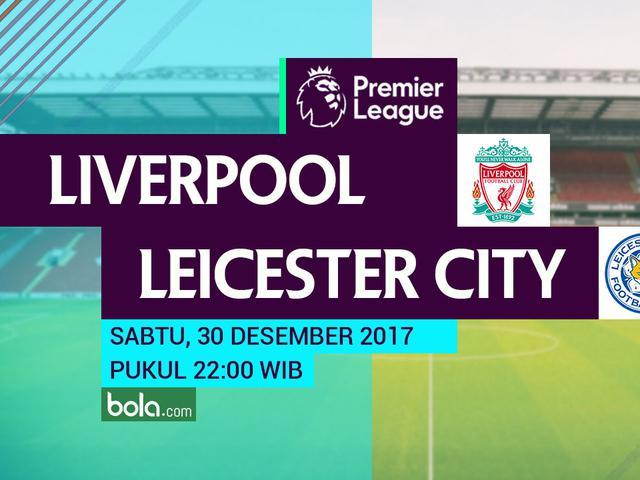 Prediksi Liverpool Vs Leicester City Buru Hadiah Akhir Tahun Bola Liputan6 Com