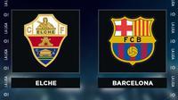 Liga Spanyol: Elche Vs Barcelona. (Bola.com/Dody Iryawan)