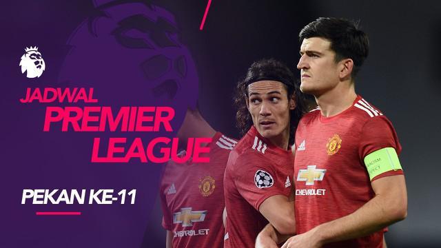 Berita motion grafis jadwal Liga Inggris 2020-2021 pekan 11. Manchester United tantang West Ham United, Minggu (6/12/2020) di London Stadium.