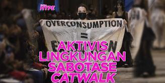 Sepert apa aksi heboh aktivis lingkungan sabotase catwalk Paris Fahsion Week? Ini dia infonya!