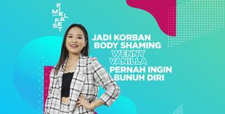 FIMELA FEST 2019: Jadi Korban Body Shaming, Wenny Vanilla Pernah Ingin Bunuh Diri