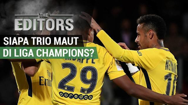 Berita video The Editors yang akan membahas trio yang akan tampil tajam pada Liga Champions musim 2017-2018.