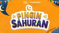 Pingin Sahuran : Program Ramadan Baru dari KLY