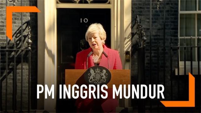 PM Inggris Theresa May resmi mengundurkan diri dari jabatannya. May diselimuti isu Brexit yang tidak bisa ia tuntaskan.