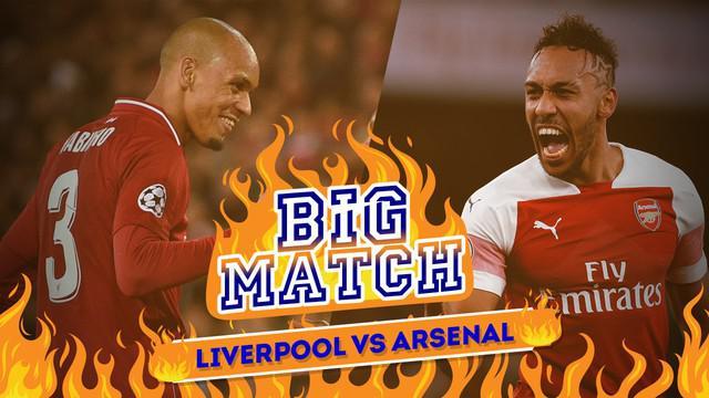 Liverpool akan menghadapi Arsenal pada Premier League pekan ke-20, Minggu (30/12/2018) dinihari WIB.
