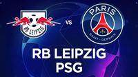 Liga Champions - RB Leipzig Vs PSG (Bola.com/Adreanus Titus)