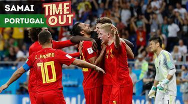 Berita video Time Out kali ini tentang Belgia yang menyamai torehan Portugal di Piala Dunia.